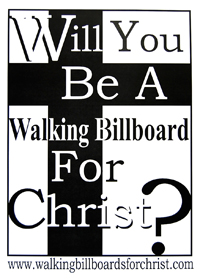 Will you be a walking billboard for Christ?